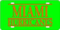 123111 Miami, University of - Miami Hurricanes Green-Orange License Plate