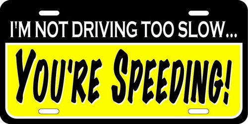 You are Speeding
