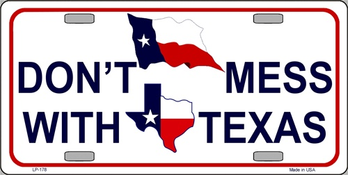 Do Not Mess with Texas